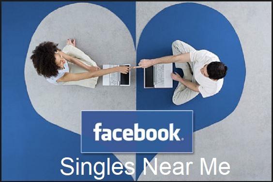 Facebook Singles Near Me