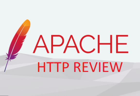 Apache HTTP Review