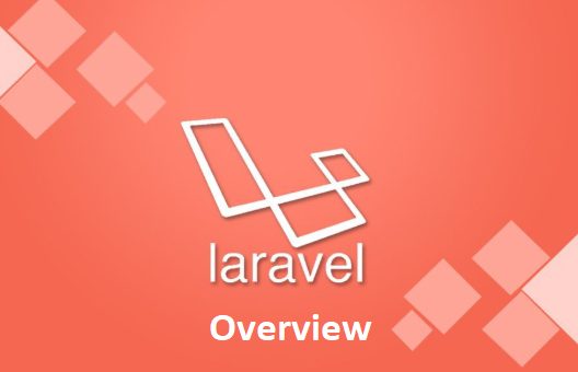 Laravel Overview