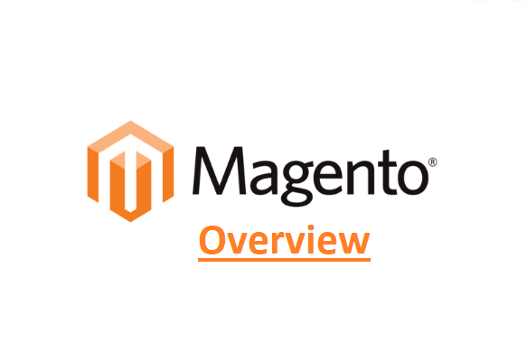 Magento Overview
