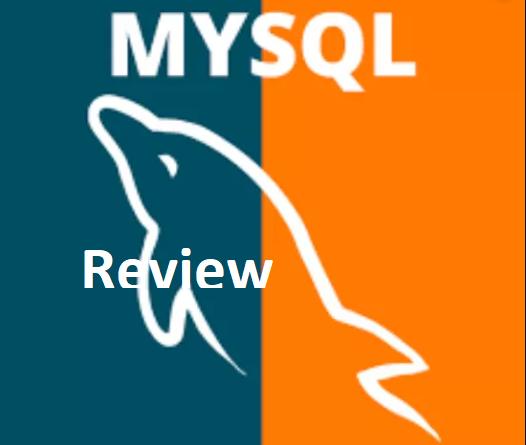 MySQL Review