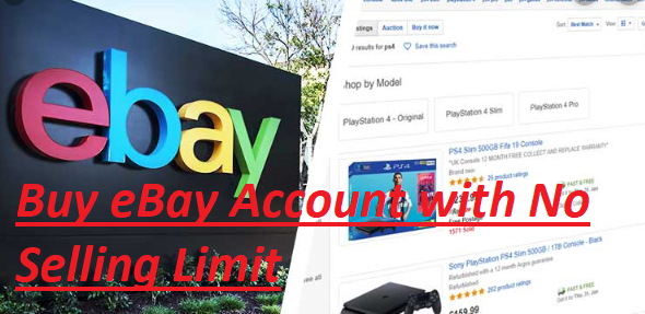 Buy eBay Account with No Selling Limit