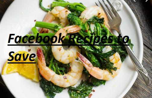 Facebook Recipes to Save