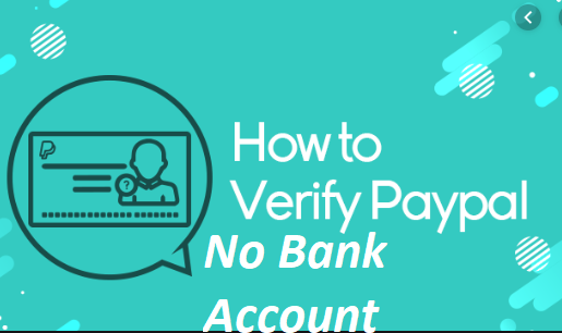 How to Get PayPal Verified Without Bank Account