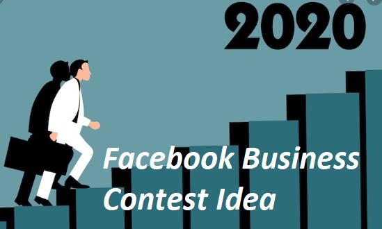 Facebook Business Contest Idea 2020