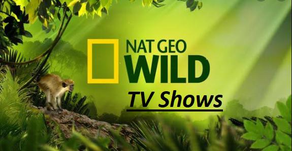 Nat Geo Wild TV Shows