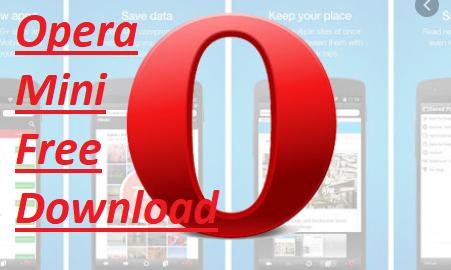 Opera Mini Free Download – Opera Mini Download iOS & Android | Download Latest Opera Mini Version