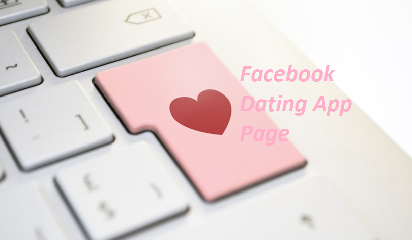 Facebook Dating App Page