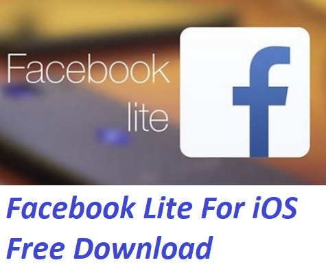 Facebook Lite For iOS Free Download