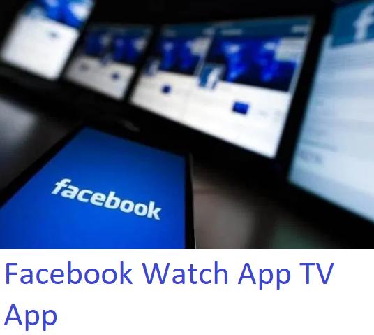 Facebook Watch App TV App