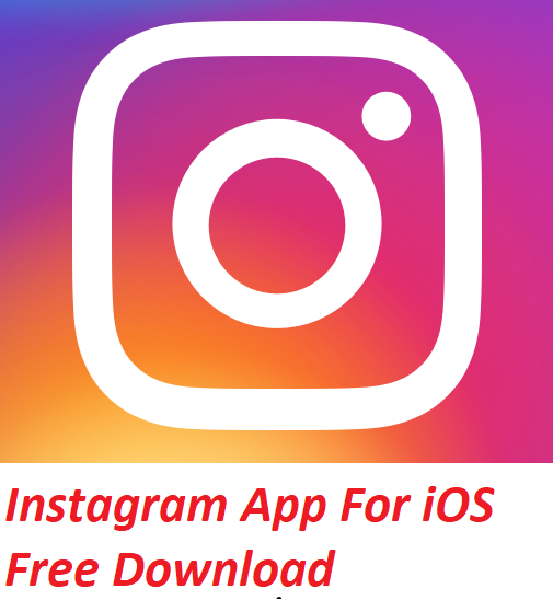 Instagram App For iOS Free Download