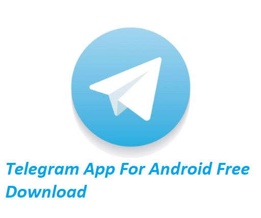 Telegram App For Android Free Download