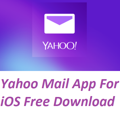 Yahoo Mail App For iOS Free Download