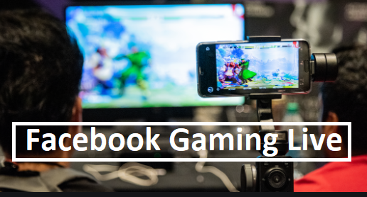 Facebook Gaming Live