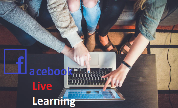 Facebook Live Learning