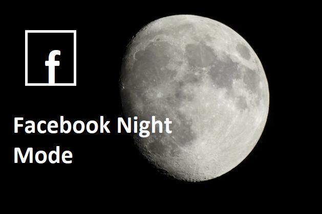 Facebook Night Mode App