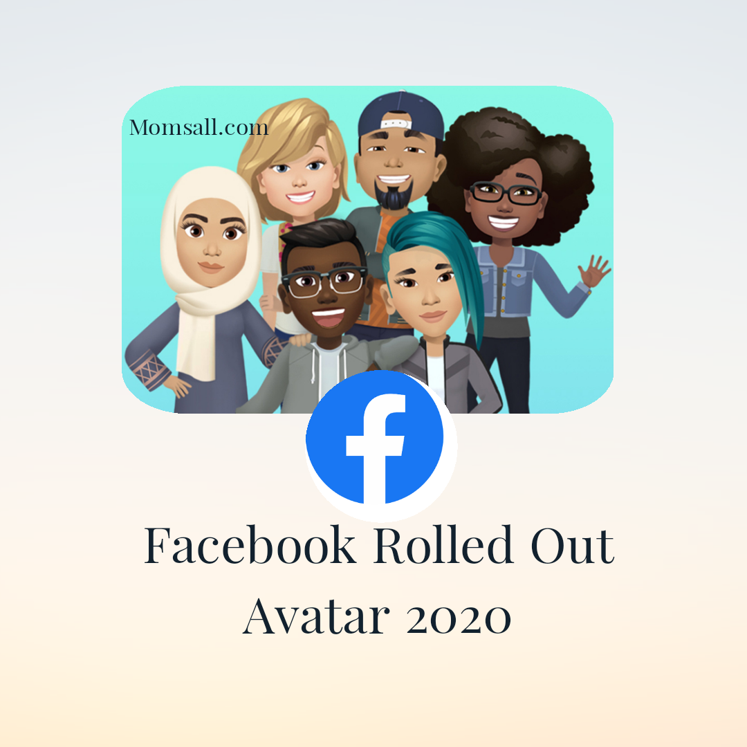 Facebook Rolled Out Avatars 2020 – Facebook Avatar Rolled Out | How to Edit Your Already Created Facebook Avatar