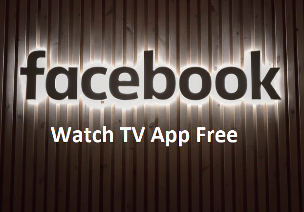 Facebook Watch TV App Free