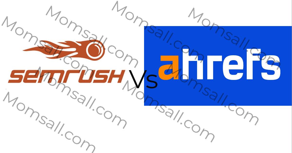 SEMrush Vs Ahrefs 2020: Which Provides Better SEO Tools?