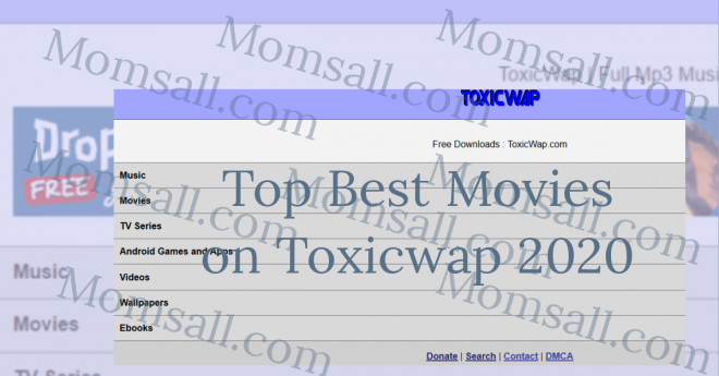 Top Best Movies on Toxicwap 2020