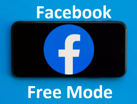 Activate (Enable) Facebook Free Mode – Facebook Free Mode | Free Mode Settings on Facebook