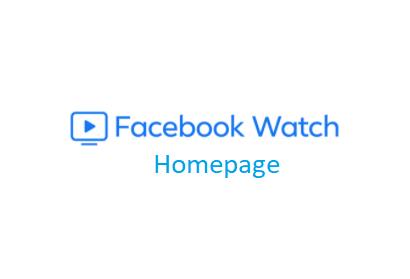 Facebook watch homepage – Facebook Video Watch Time   How to Increase Your Facebook Video Watch Time