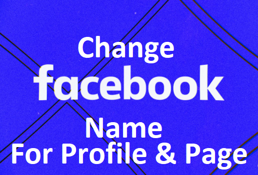Facebook Name Change 2020 (Profile & Page) - How To Change Name On Facebook