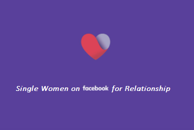 Single Women Near Me on Facebook Looking for Relationship