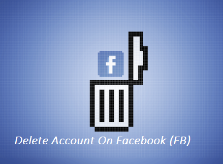 Delete Account On Facebook (FB)