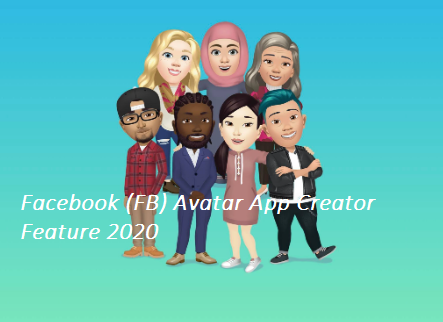 Facebook (FB) Avatar Creator App Feature 2020