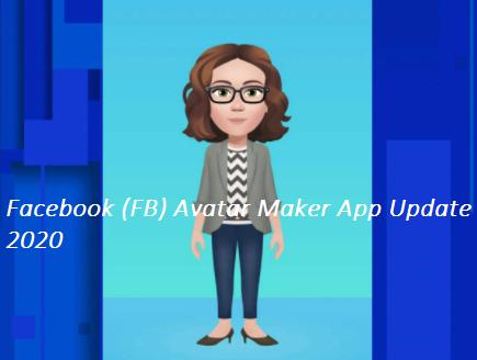 Facebook (FB) Avatar Maker App Update 2020