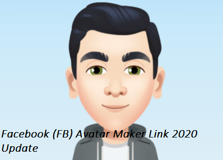 Facebook (FB) Avatar Maker Link 2020 Update
