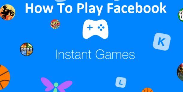 Facebook App Instant Games