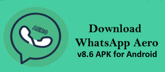 Download WhatsApp Aero v8.60 APK for Android