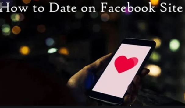 How To Date On Facebook Site