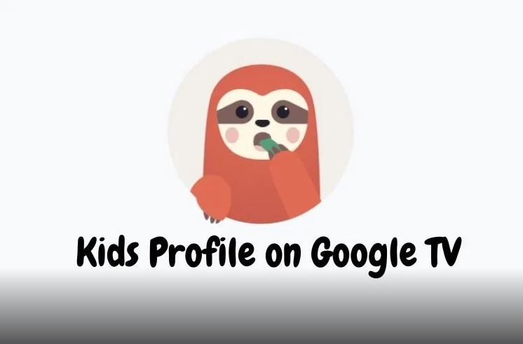 How to Add a Kids Profile on Google Tv